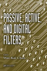 Cover of: Passive, Active, and Digital Filters