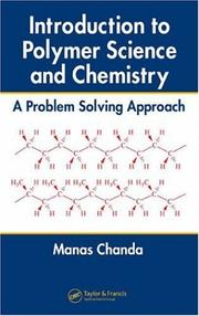 Cover of: Introduction to Polymer Science and Chemistry: A Problem Solving Approach
