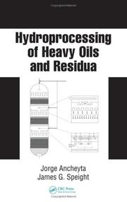 Cover of: Hydroprocessing of heavy oils and residua |