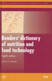 Cover of: Benders' dictionary of nutrition and food technology, Eighth Edition (Woodhead Publishing in Food Science, Technology and Nutrition)