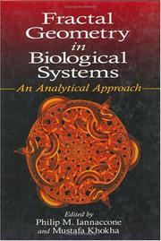 Cover of: Fractal Geometry in Biological Systems | Philip M. Iannaccone