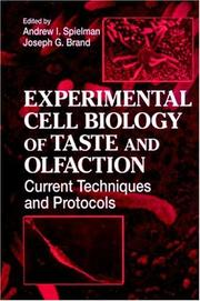 Cover of: Experimental Cell Biology of Taste and Olfaction | Andrew I. Spielman