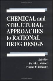 Cover of: Chemical and structural approaches to rational drug design |