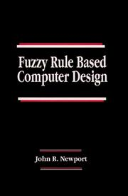Cover of: Fuzzy rule based computer design