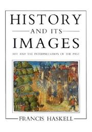 History and its images by Francis Haskell