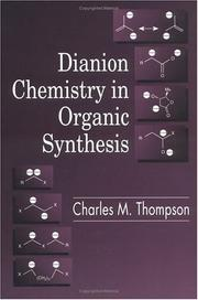 Dianion chemistry in organic synthesis