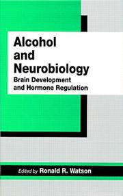 Cover of: Alcohol and neurobiology