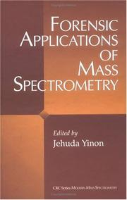 Cover of: Forensic applications of mass spectrometry