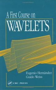 Cover of: A first course on wavelets