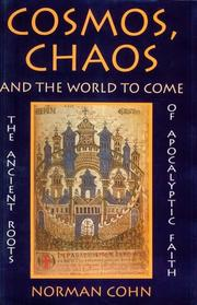 Cover of: Cosmos, chaos, and the world to come | Norman Rufus Colin Cohn
