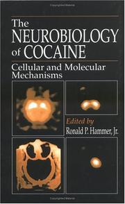 Cover of: The Neurobiology of Cocaine | Jr., Ronald P. Hammer