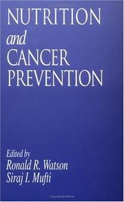 Cover of: Nutrition and cancer prevention