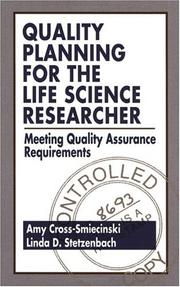 Cover of: Quality planning for the life science researcher | Amy Cross-Smiecinski