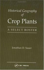 Cover of: Historical geography of crop plants | Jonathan D. Sauer
