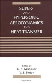 Cover of: Super- and hypersonic aerodynamics and heat transfer