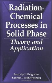 Cover of: Radiation-chemical processes in solid phase