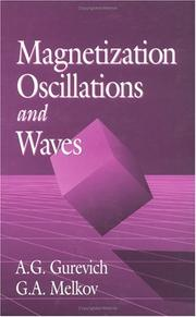 Magnetization oscillations and waves by A. G. Gurevich