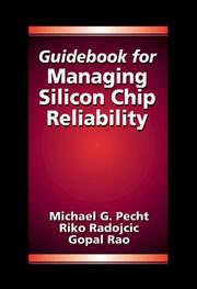 Cover of: Guidebook for managing silicon chip reliability | Michael Pecht