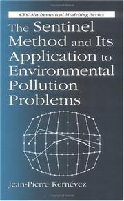 Cover of: sentinel method and its application to environmental pollution problems | Jean Pierre Kernevez