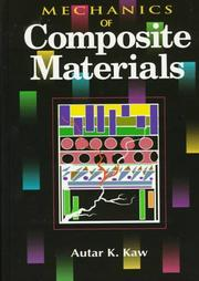 Cover of: Mechanics of composite materials