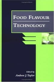 Cover of: Food Flavour Technology (Sheffield Food Technology) | Andrew J. Taylor