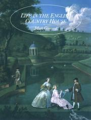 Cover of: Life in the English Country House: A Social and Architectural History