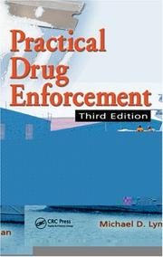 Cover of: Practical Drug Enforcement, Third Edition (Practical Aspects of Criminal and Forensic Investigations)