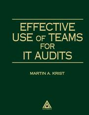 Cover of: Effective Use of Teams for IT Audits (Standard for Auditing Computer Applications Series)