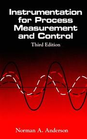 Instrumentation for process measurement and control by Norman A. Anderson