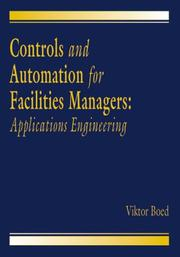 Cover of: Controls and automation for facilities managers | Viktor Boed