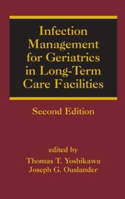 Cover of: Infection management for geriatrics in long-term care facilities