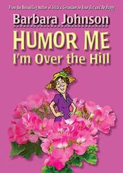 Cover of: Humor Me, I'm Over the Hill (Humor Me)