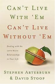 Cover of: Can't Live with 'Em, Can't Live without 'Em