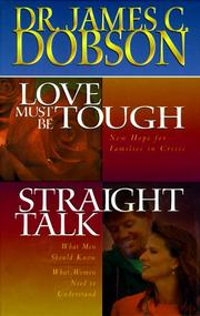 Cover of: Dobson 2-in-1: Love Must Be Tough/Straight Talk