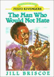 Cover of: The man who would not hate | Jill Briscoe