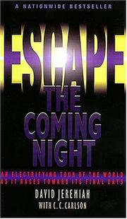 Cover of: Escape the coming night | David Jeremiah
