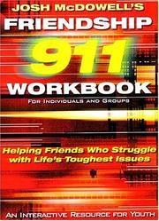 Cover of: Friendship 911 Helping Friends Who Struggle With Life's Toughest Issues