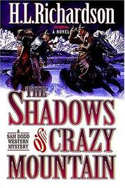 Cover of: The shadows of Crazy Mountain | H. L. Richardson