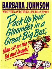 Cover of: Pack Up Your Gloomies in a Great Big Box