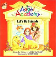 Cover of: Let's be friends! | Misty Taggart