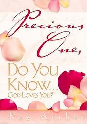 Cover of: Precious one, do you know-- God loves you?