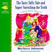 Cover of: The tasty taffy tale and super-stretching the truth