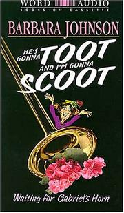 Cover of: He's Gonna Toot and I'm Gonna Scoot