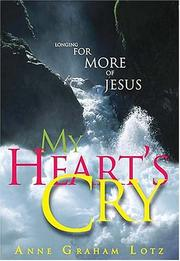 Cover of: My Heart's Cry