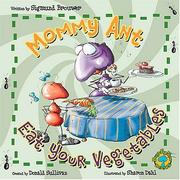 Cover of: Mommy Ant, eat your vegetables!