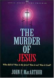 Cover of: The Murder of Jesus (EZ Lesson Plan (Videos))