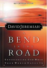 Cover of: A Bend in the Road (Study Guide) | David Jeremiah