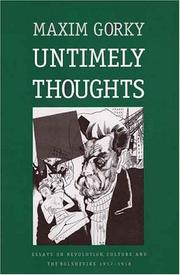 Cover of: Untimely thoughts: essays on revolution, culture, and the Bolsheviks, 1917-1918