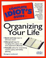 Cover of: The complete idiot's guide to organizing your life