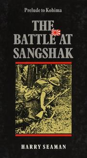 Cover of: The battle at Sangshak, Burma, March 1944